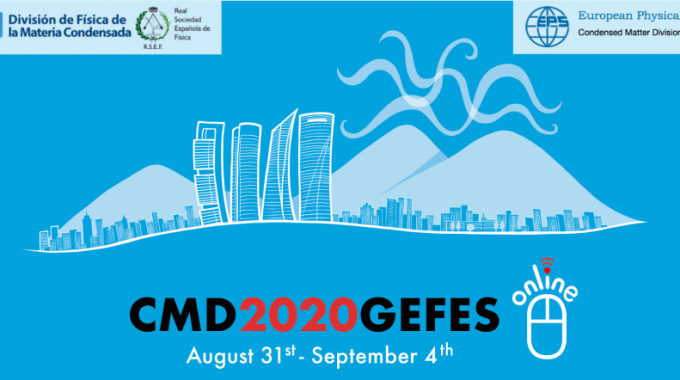 The 2020 Joint Conference Of The Condensed Matter Divisions Of Eps, Cmd And Rsef-gefes Goes Online