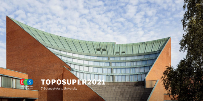 Toposuper2021 – Online Conference On Emergent Topological Superconductivity 7-9 June 2021
